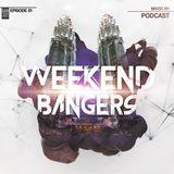 Weekend Bangers Epis. 01