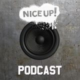 NICE UP! Podcast - January 2018