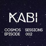 KABI - COSMOS SESSIONS (EPISODE 002)