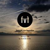 Freunde von Freunden Mixtape #46 by Dominik Grötz