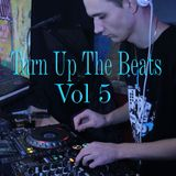 Turn Up The Beats Vol 5