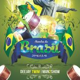 Deejay TWIM / 2014.03.19 / Session Mix - Samba Do Brasil
