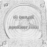 DJ Genga - Speaker Filth Vol. 1 (May 11) (Dubstep, Filthy Electro)