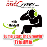 #132 Jump Start The Groovin' TriadMix