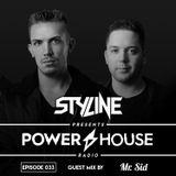 Power House Radio #33 (Mr. Sid Guestmix)