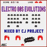 Electro 80s Evolutions - Mixed by Cj Project