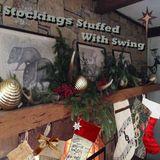 Stockings Stuffed With Swing