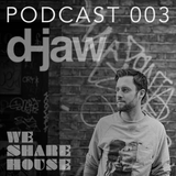 WSH Podcast 003 - Mixed By D-Jaw