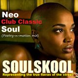 NEO 'CLUB CLASSIC' SOUL (Poetry-n-motion mix) Feat: Tony McLendon, Maverick Gaither, Badu, Floetry..