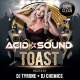 Acid Sound Toast Mixtape l 2019 Dancehall, Hip-Hop, Afrobeats I Hosted by DJ Chemics & DJ Tyrone