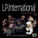 LP INTERNATIONAL DANCEHALL MIX 2K16