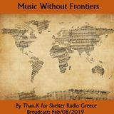 Music Without Frontiers: By Than.K for Shelter Radio Greece