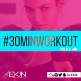 DJ Ekin's #30MinWorkout  #5 - 5/13/16