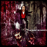 ⇜ThE GhoSt oF PuPpeTs⇝