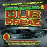 Ray Keith vs Bladerunner Presents...Dub Dread 4 2011