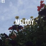 03: Melody