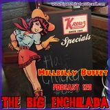 BIG ENCHILADA 120: Hillbilly Buffet