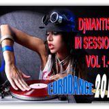 DjMANTIS IN SESSION- EURODANCE  2012 vol 1.-