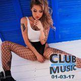 CLUB MUSIC ♦ Best of Popular Club Dance House Remixes Mashups Melbourne Bounce Mix ♦ 01-03-17