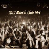 2013 March Club Mix