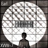Later Days // EARL // XVVV--7
