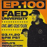 FAED University Episode 100 - 03.11.20