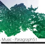 Paragraph51 # FLOWERS & MUSIC # SPRING/SUMMER CHILLOUT DJ SET # 2014