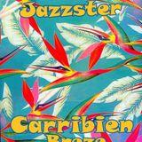 Baster Jazzster - Carribien Brezze vol.3