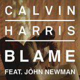 Calvin Harris Ft. John Newman - Blame (Zambianco Mix)