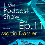 Martin Dassler @ Thomas Lheit Podcast Show / Ep.11 (August 2013)