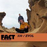 FACT Mix 330: Evol