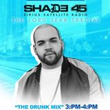 "Shade 45 ""The Drunk Mix"" 50 Mins Live"