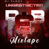 UNRESTRICTED TWO [RnB, POP & HIPHOP] OFFICIAL MIX 2019 by DJ FLEQX