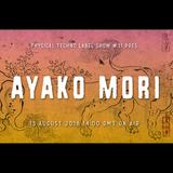 Physical Techno Label Show #31 pres Ayako Mori
