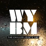 What You've Been Missing - The Chilled Joints
