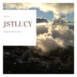 JSTLucy Radio Mix 004 2018