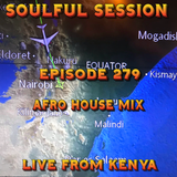 Soulful Session, Zero Radio 25.5.19 (Episode 279) Live from Kenya with DJ Chris Philps