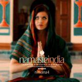 NIRVANA PART FOUR: NAMASTE INDIA