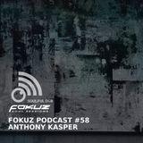 Fokuz Podcast #58 - Anthony Kasper - Liquid Drum & Bass