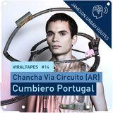 Viral Tapes #14: Chancha Via Circuito - Cumbiero Portugal