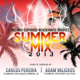 Carlos Pereira & Adam Valickus - Summer Mix 2013