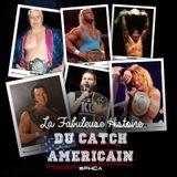 La Fabuleuse Histoire du Catch Américain - 011 Le Championnat Intercontinental de WWE