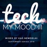 Tech My Mood - September Series 2018