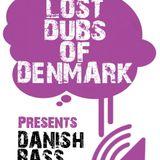 Lost Dubs Of Denmark #15 [danish bass music]