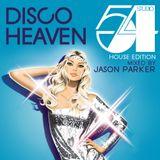 Disco Heaven STUDIO 54 House Edition (Jason Parker DJ Mix)