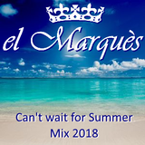 El Marques Soundschanze - Can't wait for Summer Mix 2018