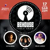 #5 BEHOUSE Radio Show - TEC Wal (17/06/17)