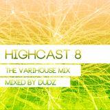 HIGHCAST 8 - The variHouse mix -