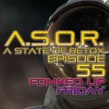 A.S.O.R. [episode 55] - DJ TELSO - FONKED UP FRIDAY
