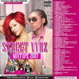 Silver Bullet Sound - Street Vybz Mixtape 2017